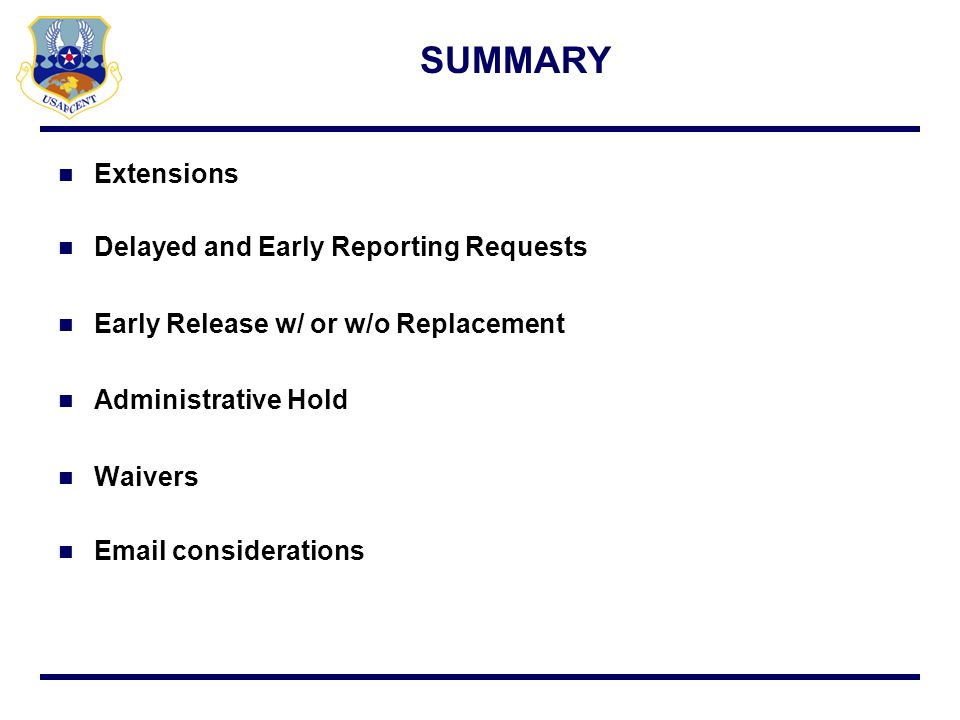 SUMMARY Extensions Delayed and Early Reporting Requests