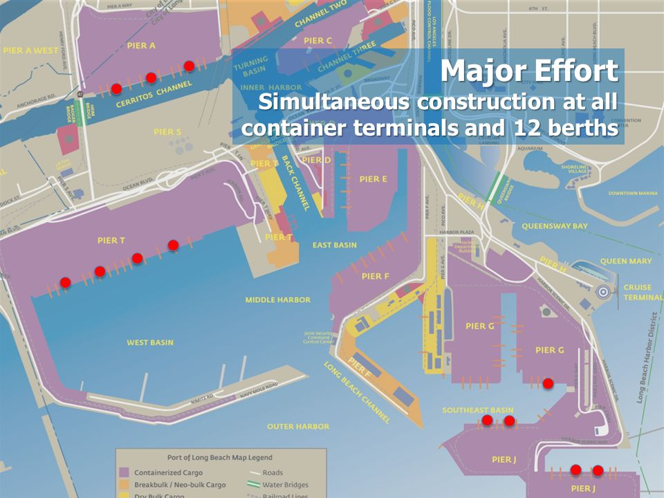 Major Effort Simultaneous construction at all container terminals and 12 berths.