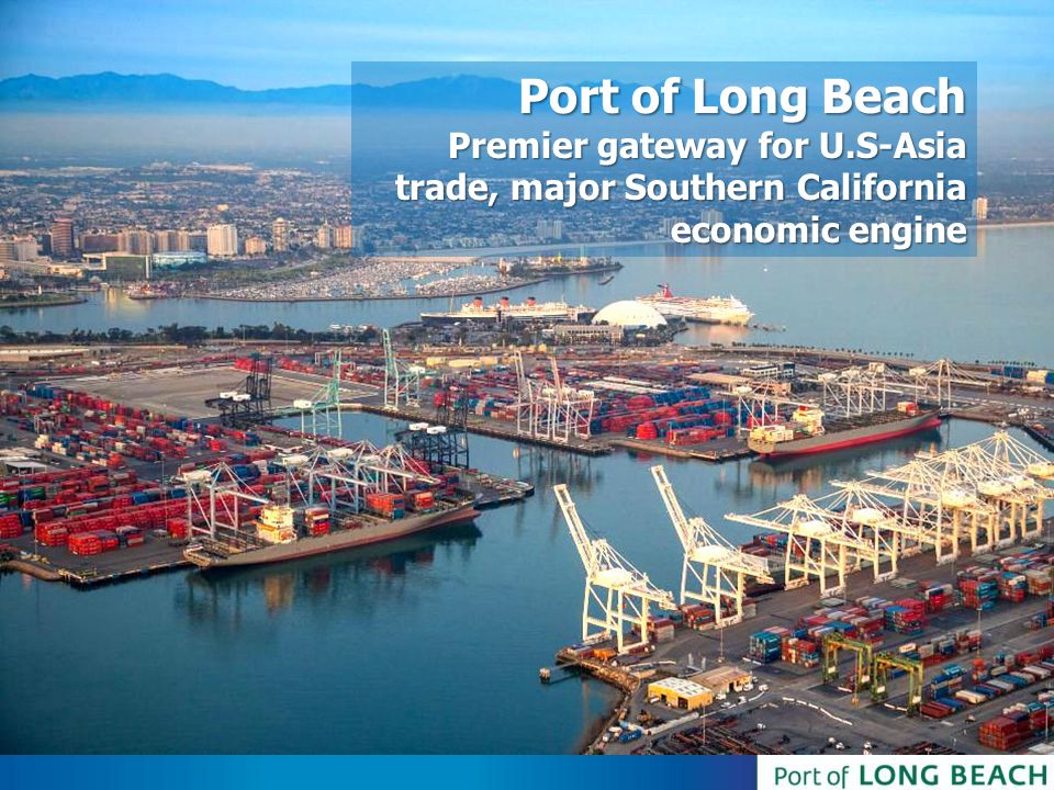 Port of Long Beach Premier gateway for U.S-Asia trade, major Southern California economic engine.