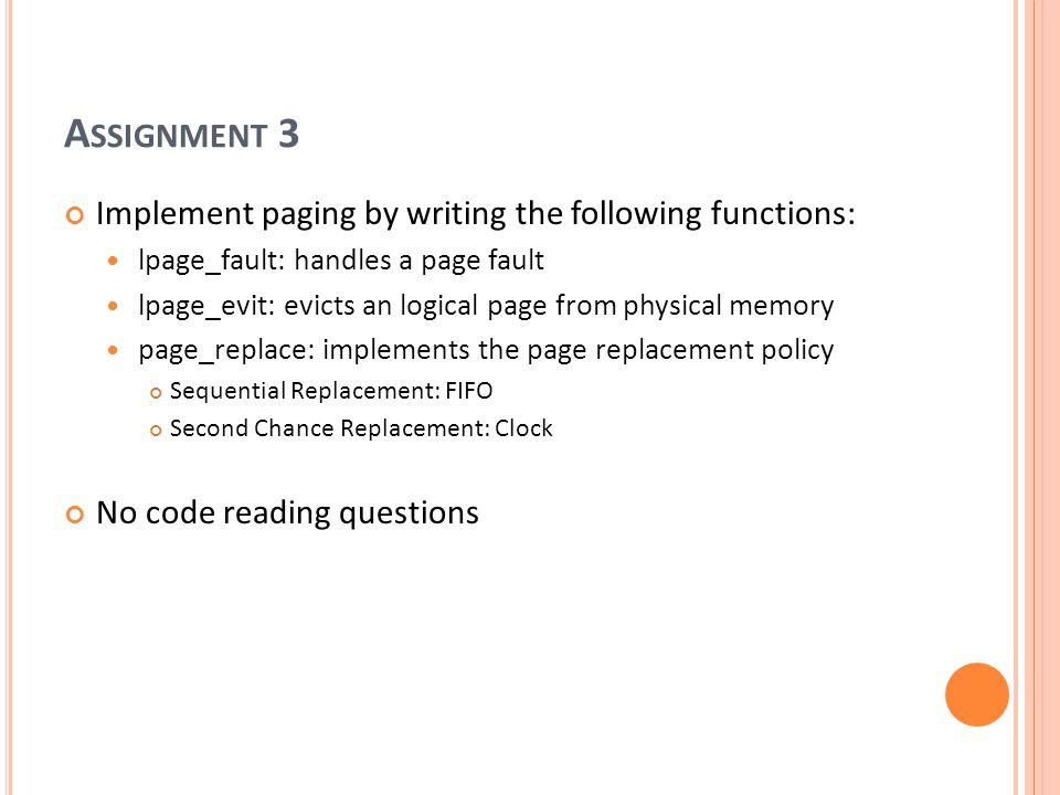 Assignment 3 Implement paging by writing the following functions: