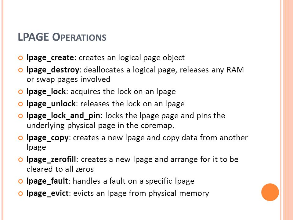 LPAGE Operations lpage_create: creates an logical page object