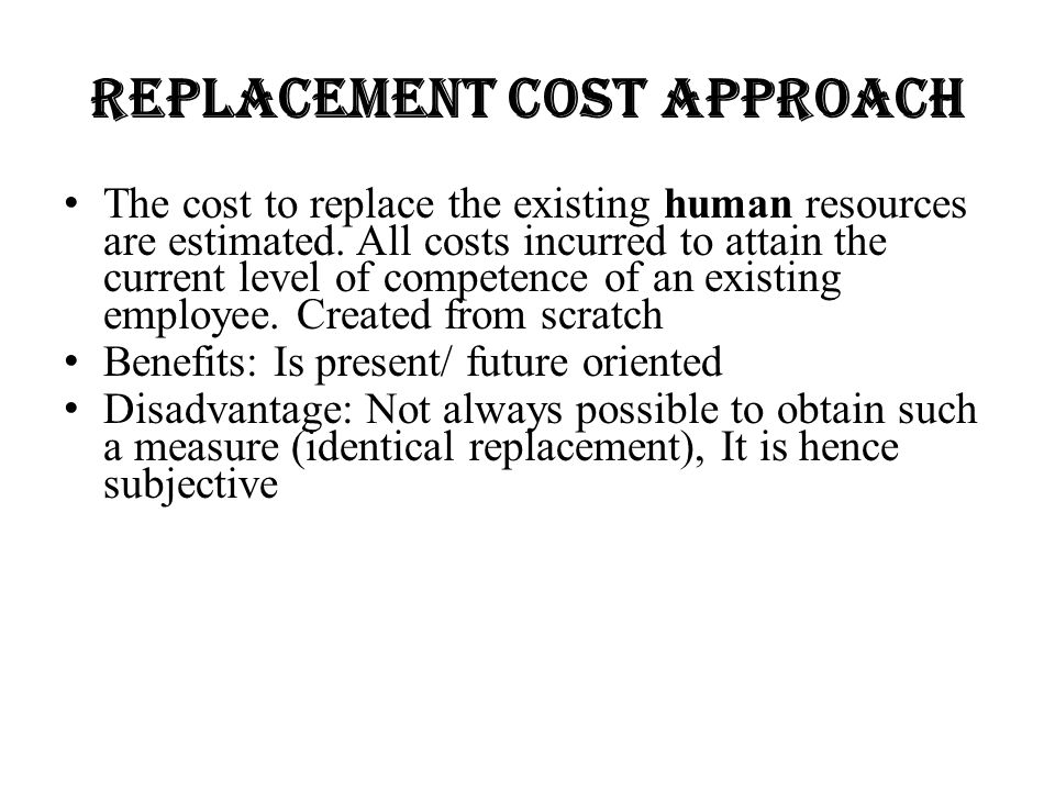 Replacement Cost Approach
