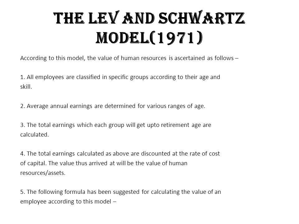 The Lev and Schwartz Model(1971)