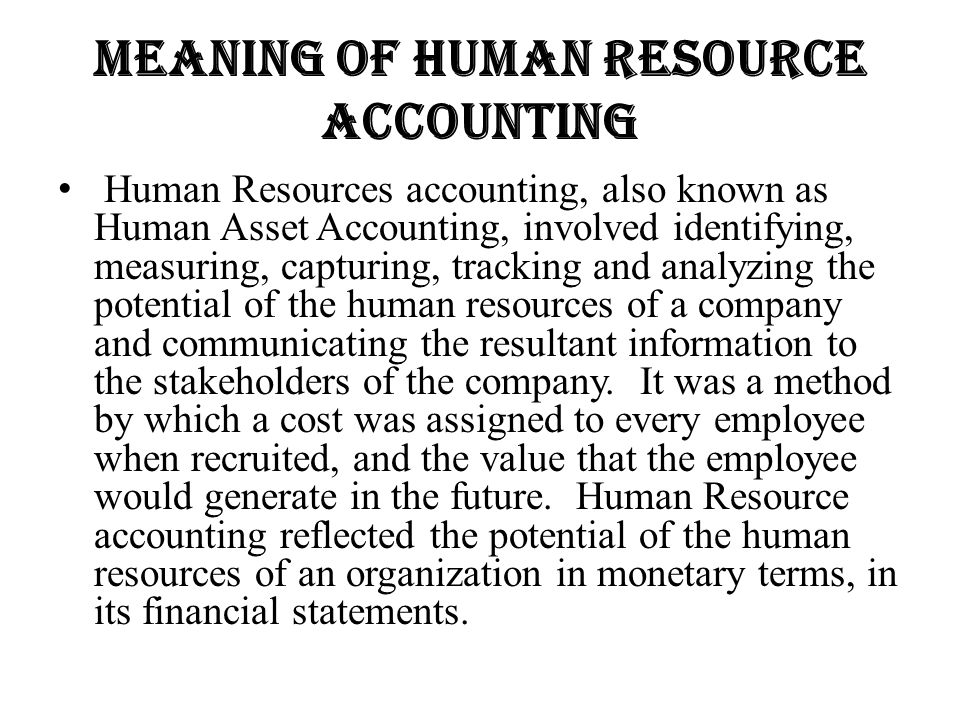 Meaning of human resource accounting