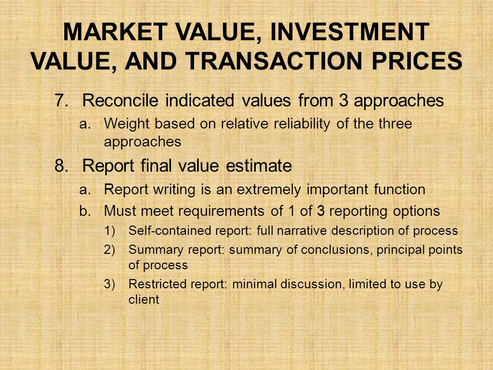 Market Value, Investment Value, and Transaction Prices
