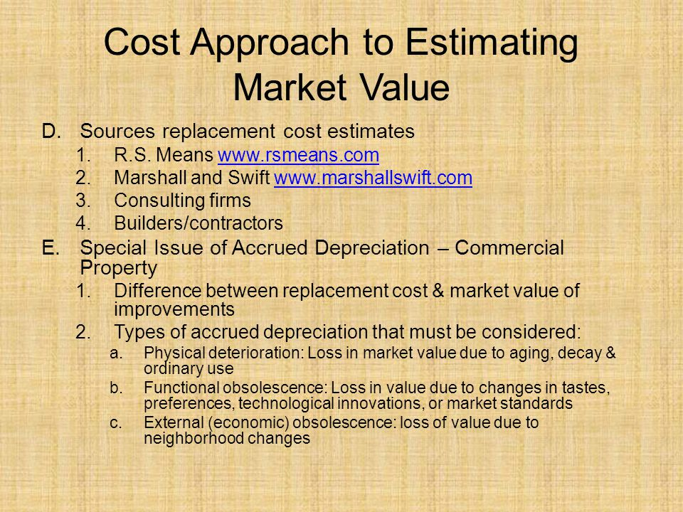 Cost Approach to Estimating Market Value