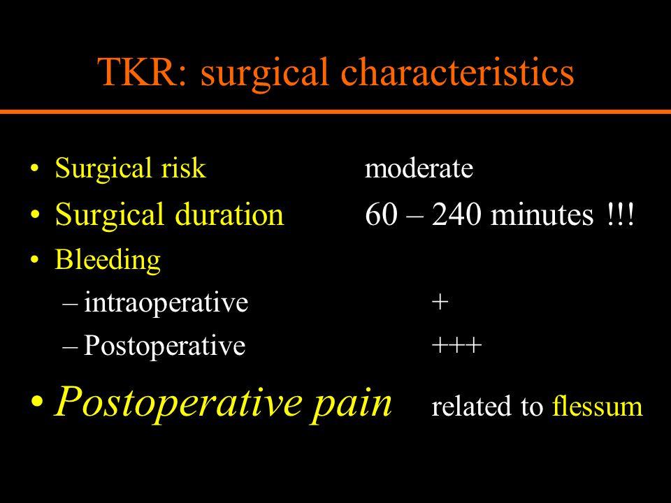 TKR: surgical characteristics