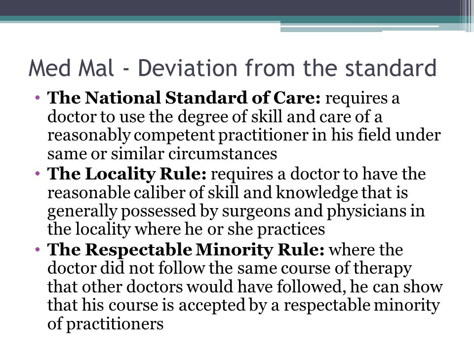 Med Mal - Deviation from the standard