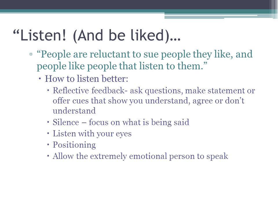 Listen! (And be liked)…