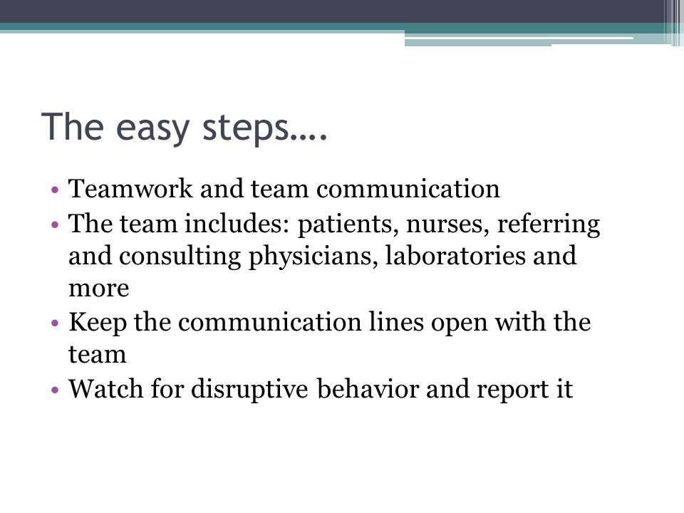The easy steps…. Teamwork and team communication