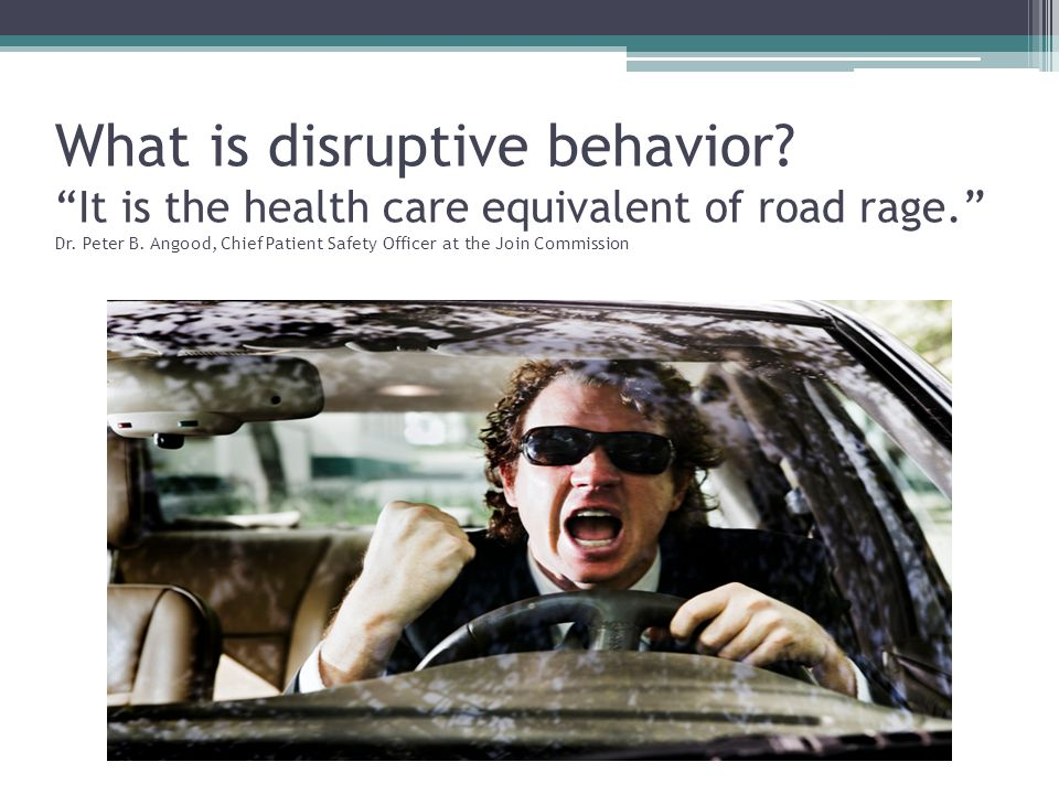 What is disruptive behavior