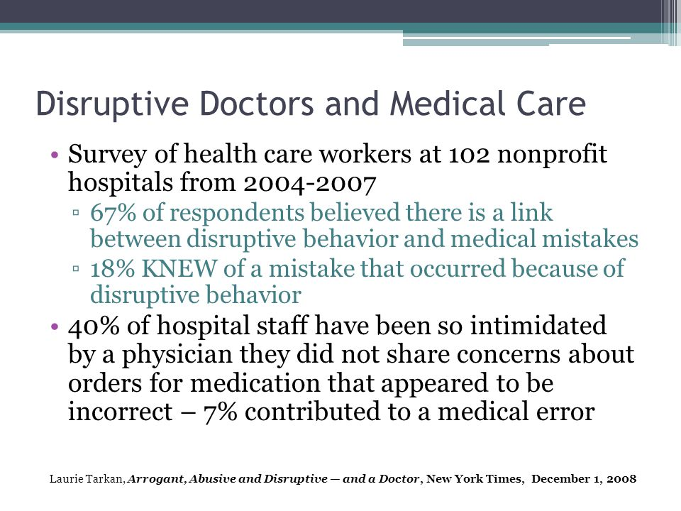 Disruptive Doctors and Medical Care