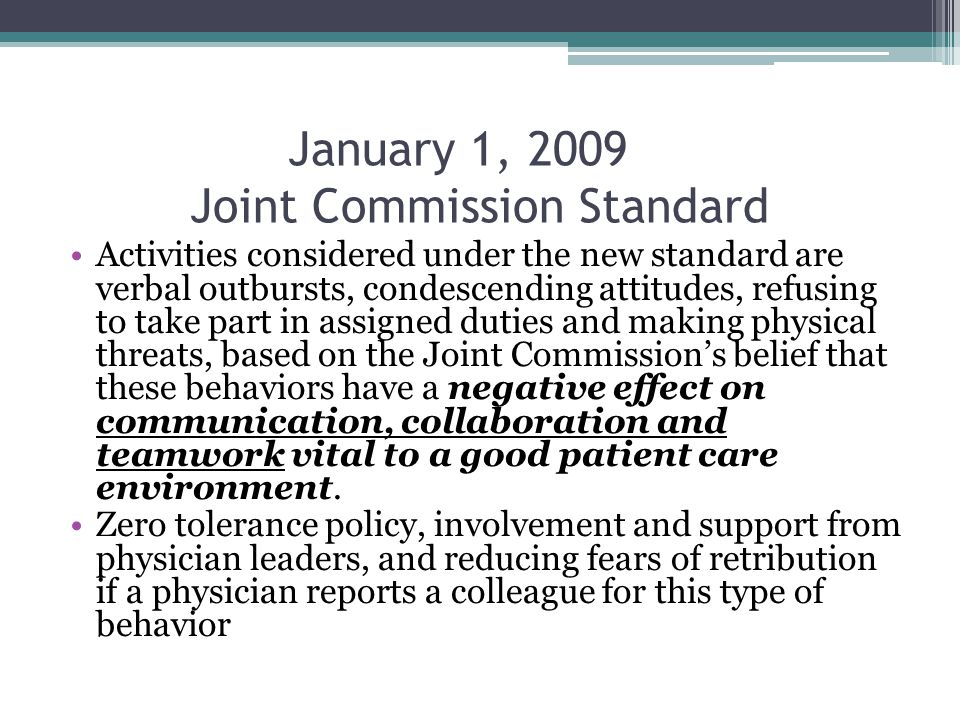 January 1, 2009 Joint Commission Standard