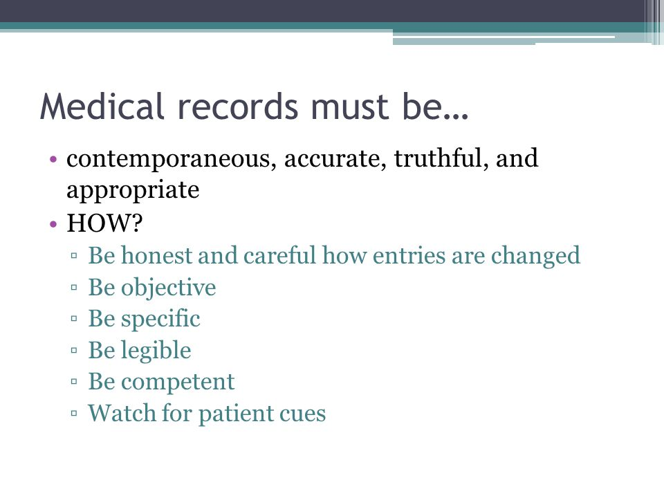 Medical records must be…