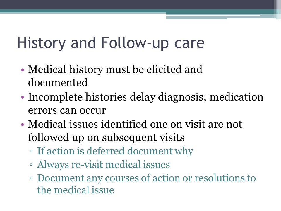History and Follow-up care