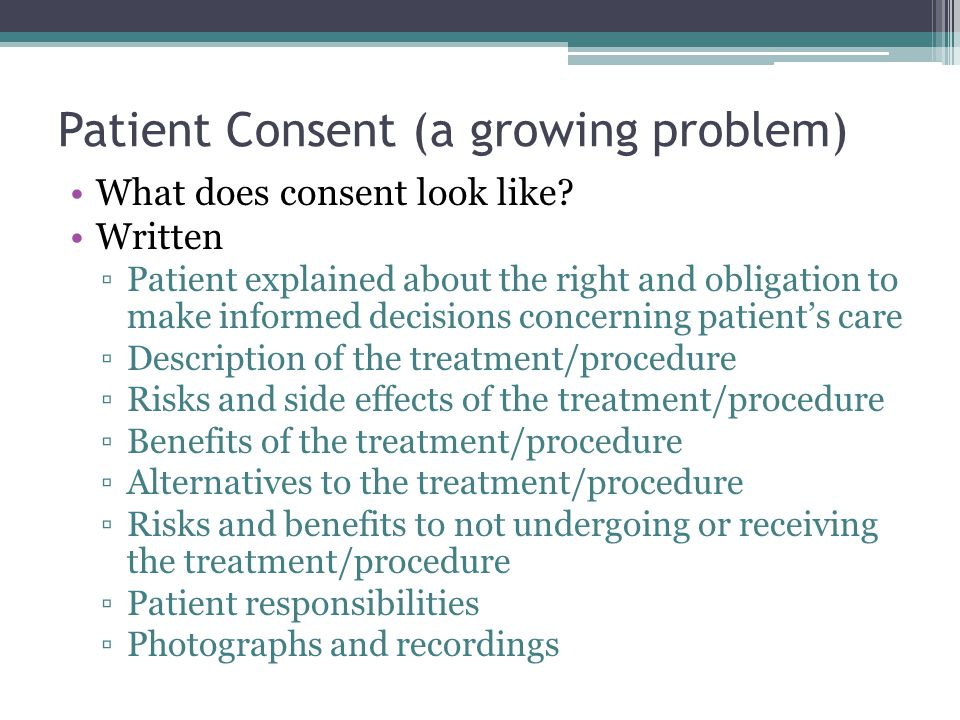 Patient Consent (a growing problem)