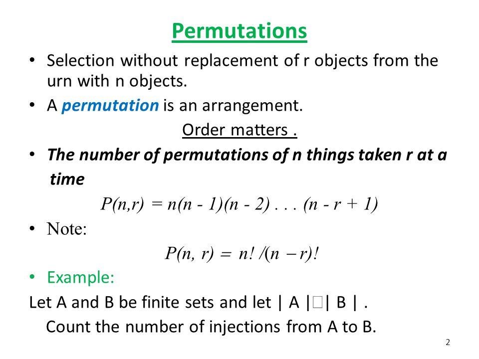P(n,r) = n(n - 1)(n - 2) . . . (n - r + 1)