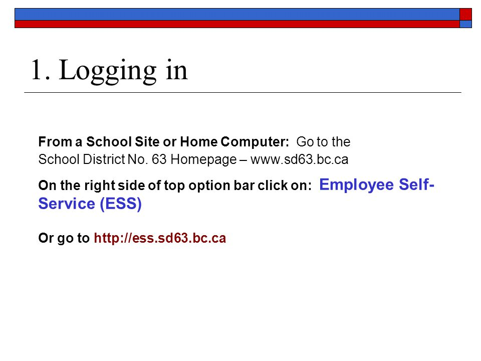 1. Logging in From a School Site or Home Computer: Go to the