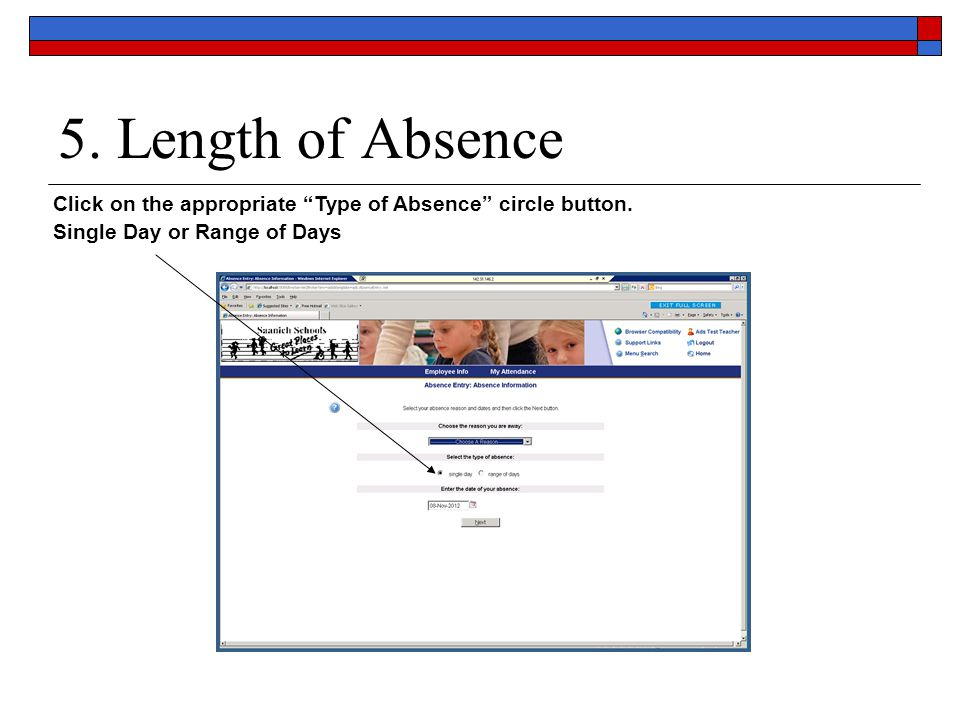 5. Length of Absence Click on the appropriate Type of Absence circle button.