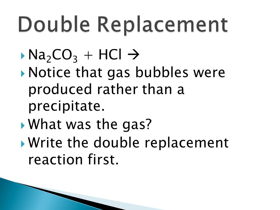 Double Replacement Na2CO3 + HCl 