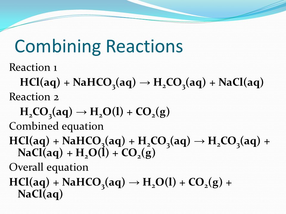 Combining Reactions Reaction 1