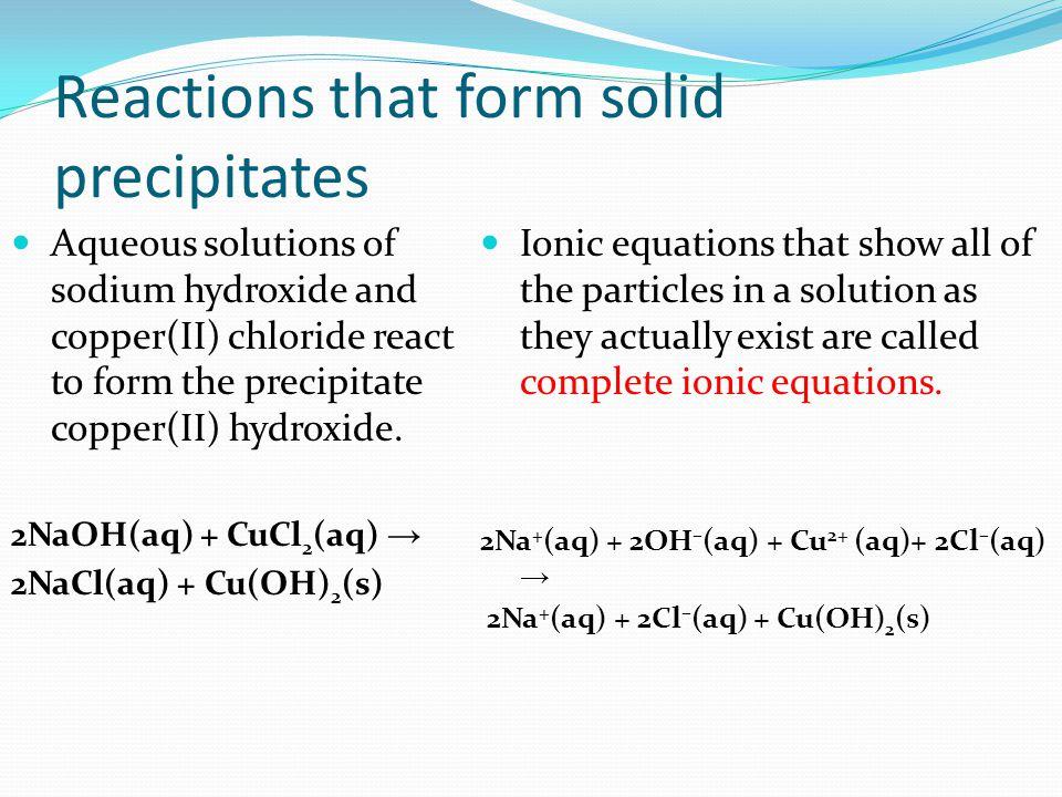 Reactions that form solid precipitates
