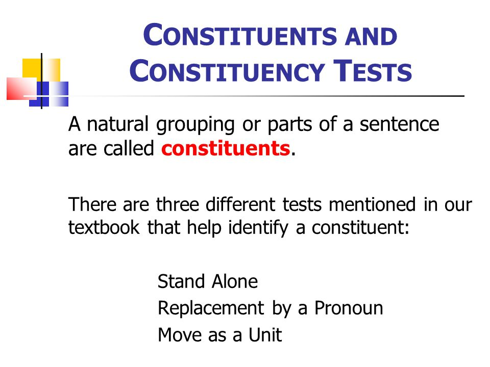 Constituents and Constituency Tests