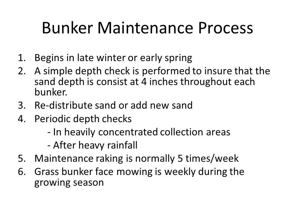 Bunker Maintenance Process