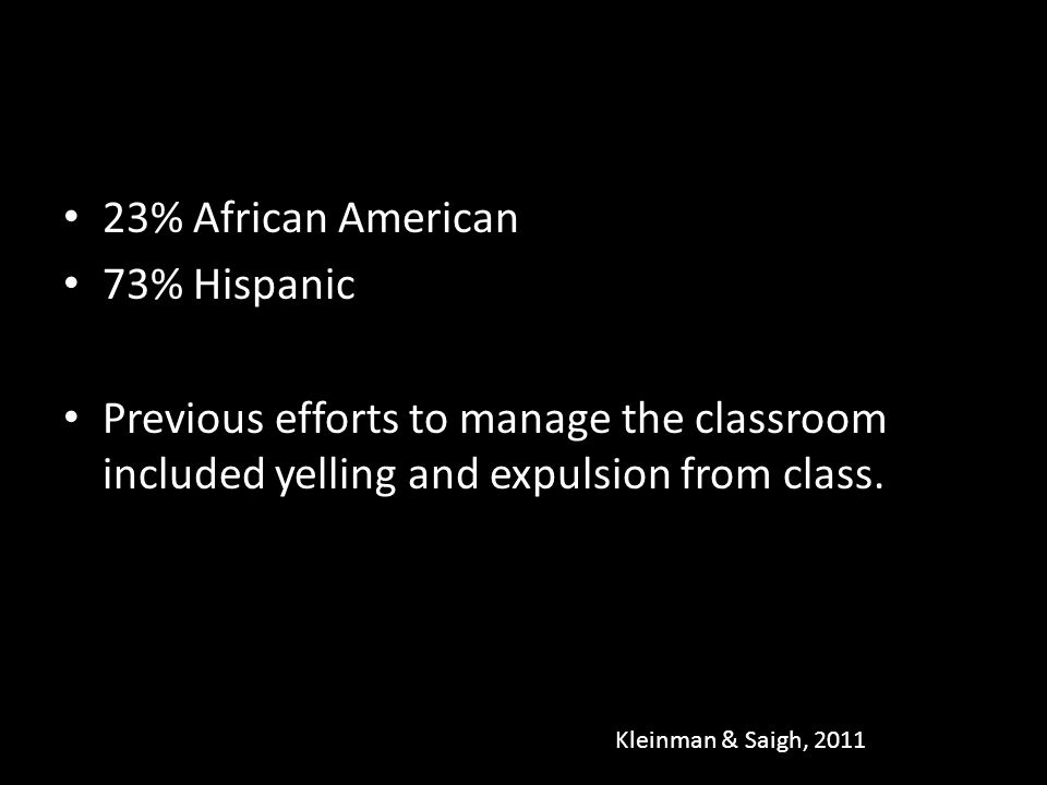23% African American 73% Hispanic