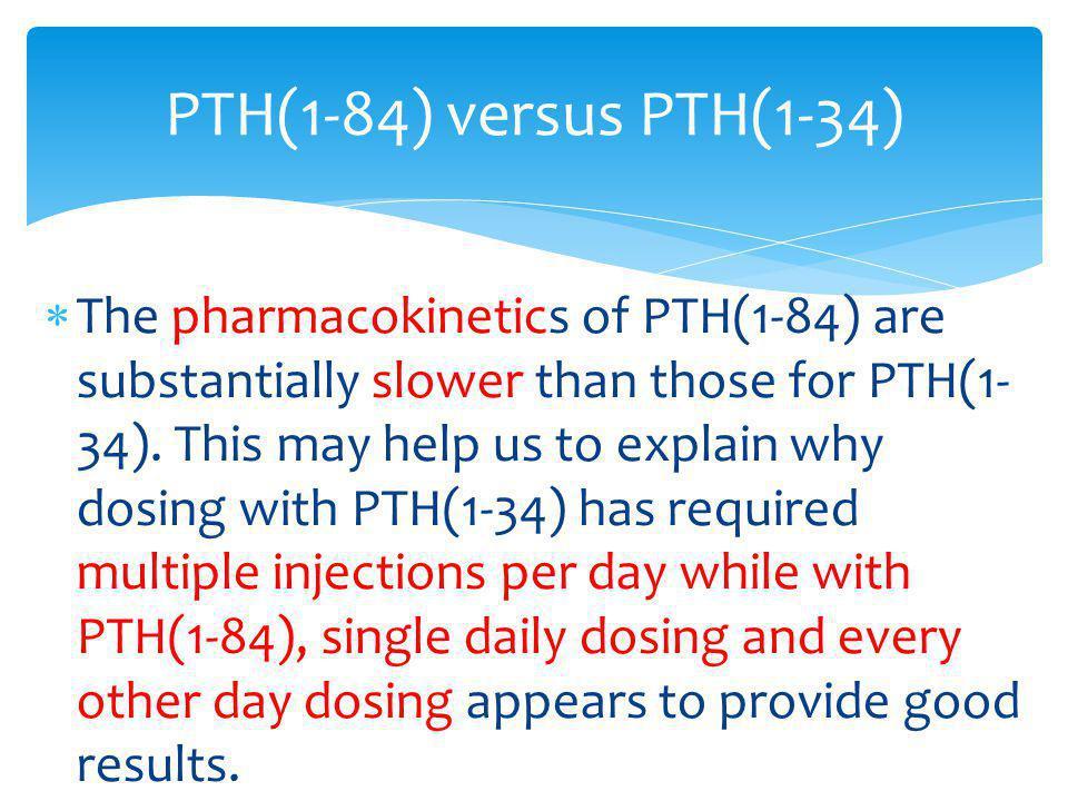 PTH(1-84) versus PTH(1-34)