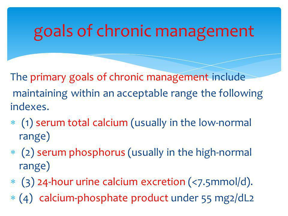 goals of chronic management