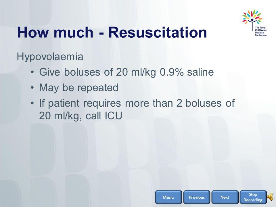 How much - Resuscitation