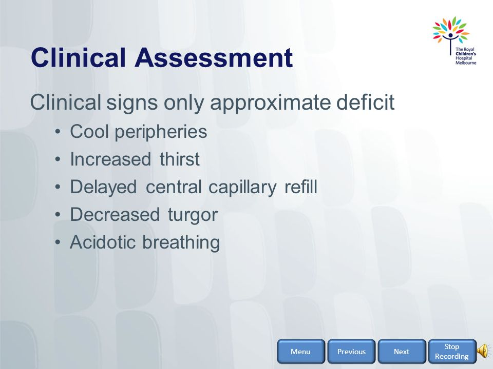 Clinical Assessment Clinical signs only approximate deficit