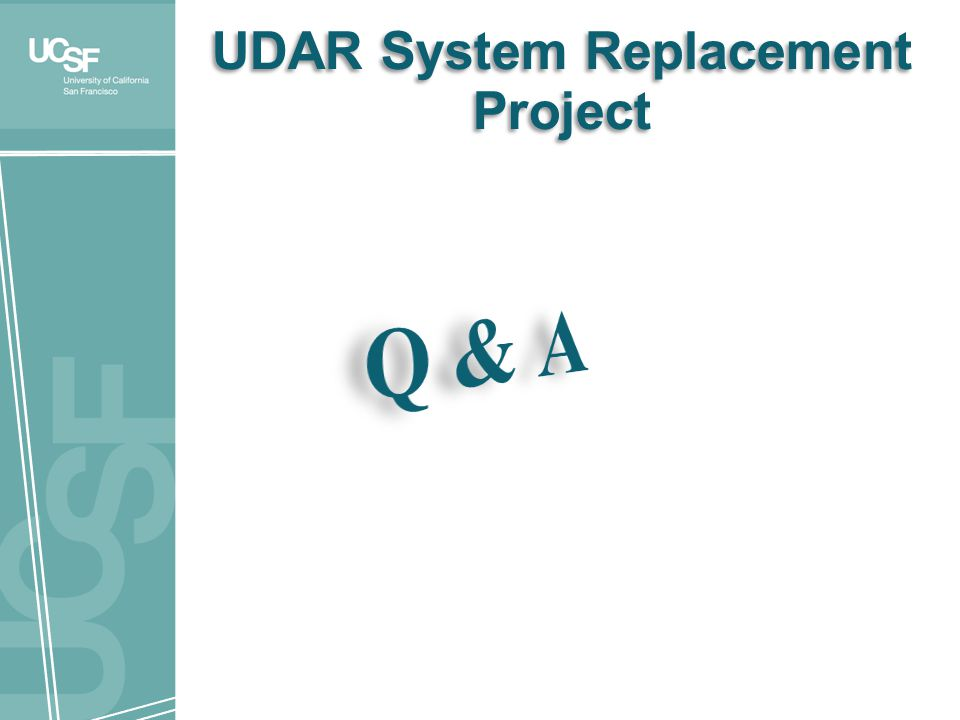 UDAR System Replacement Project