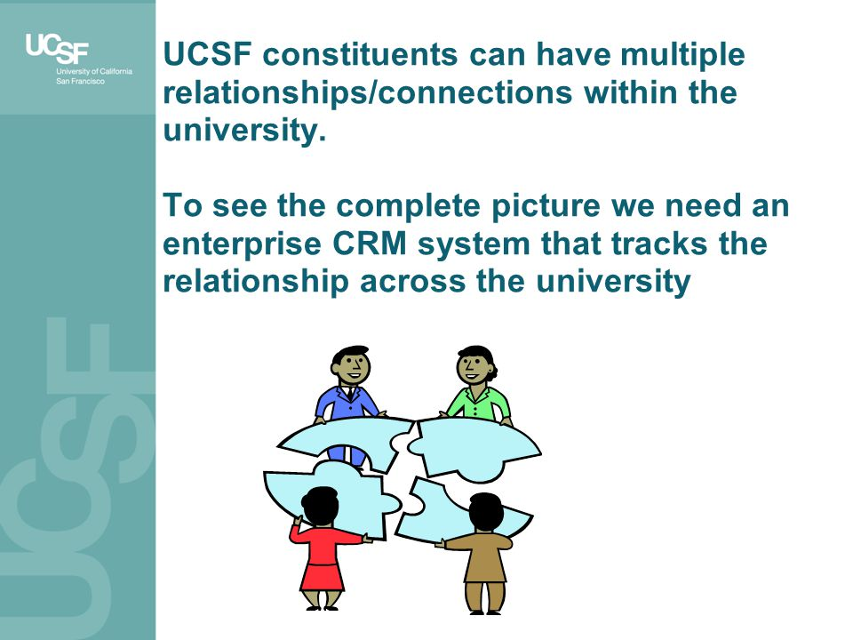 UCSF constituents can have multiple relationships/connections within the university.