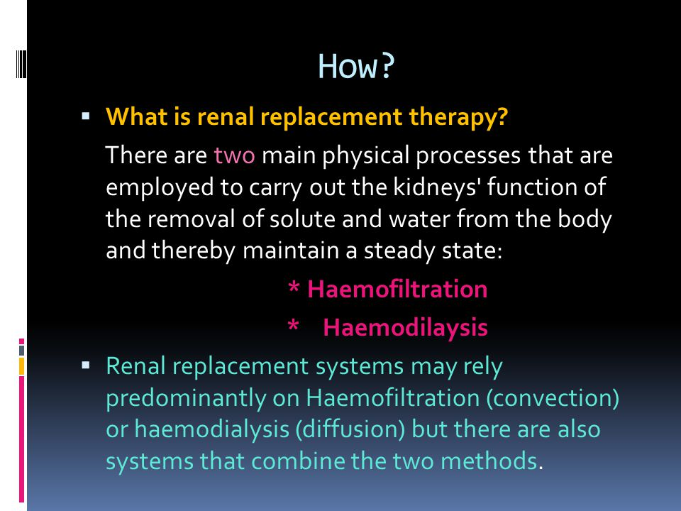 How What is renal replacement therapy