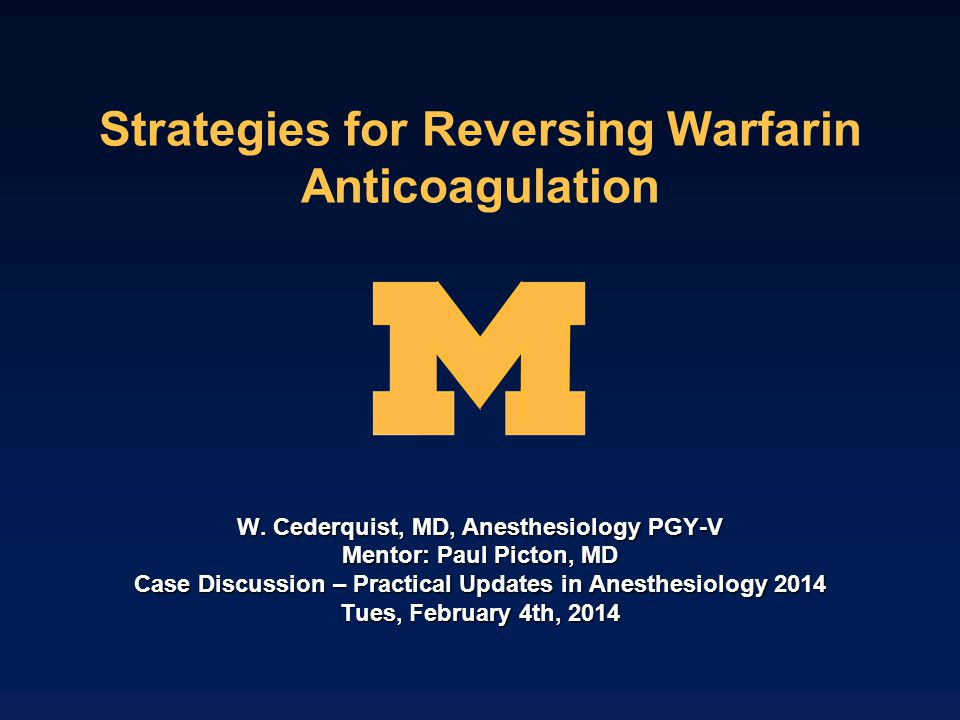 Strategies for Reversing Warfarin Anticoagulation