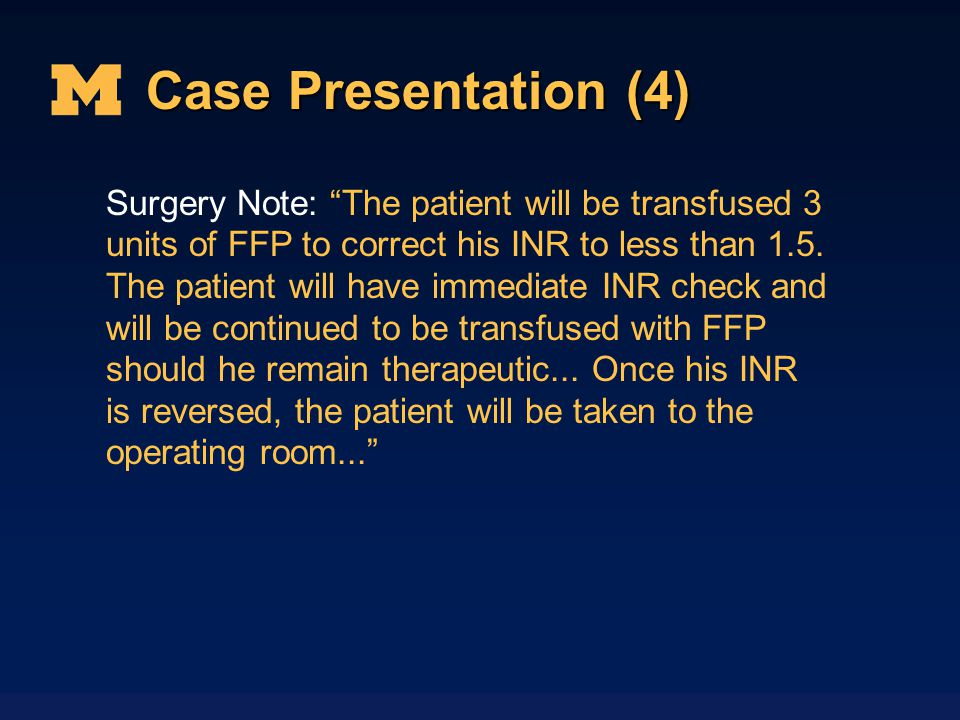 Case Presentation (4)