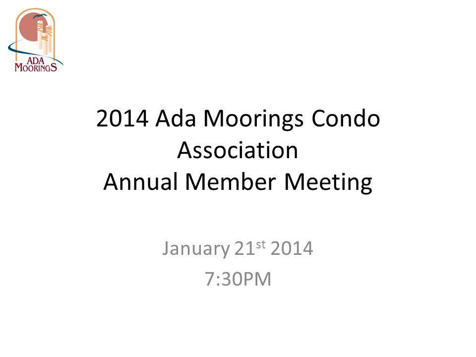 2014 Ada Moorings Condo Association Annual Member Meeting