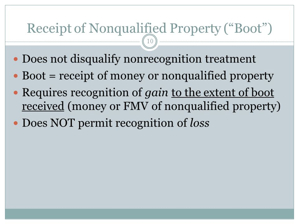 Receipt of Nonqualified Property ( Boot )