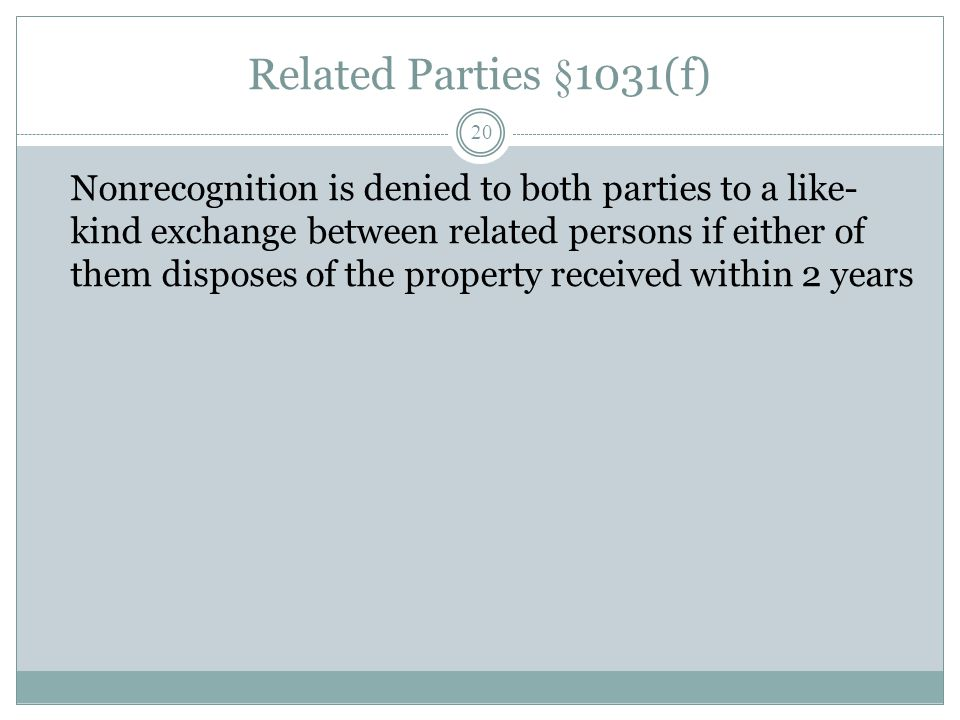 Related Parties §1031(f)