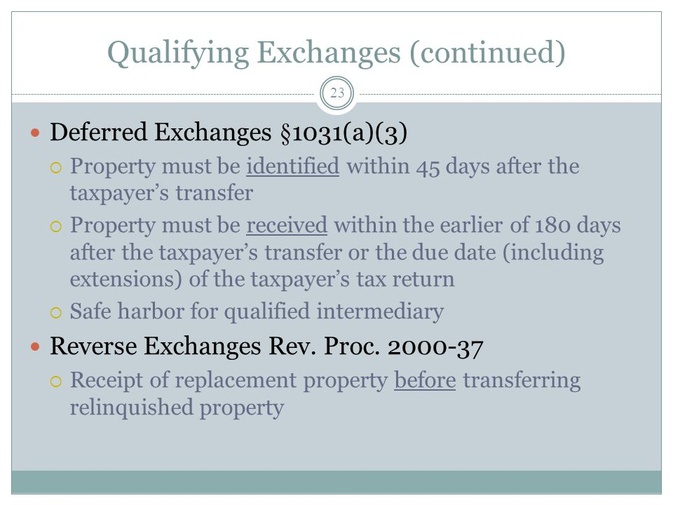 Qualifying Exchanges (continued)