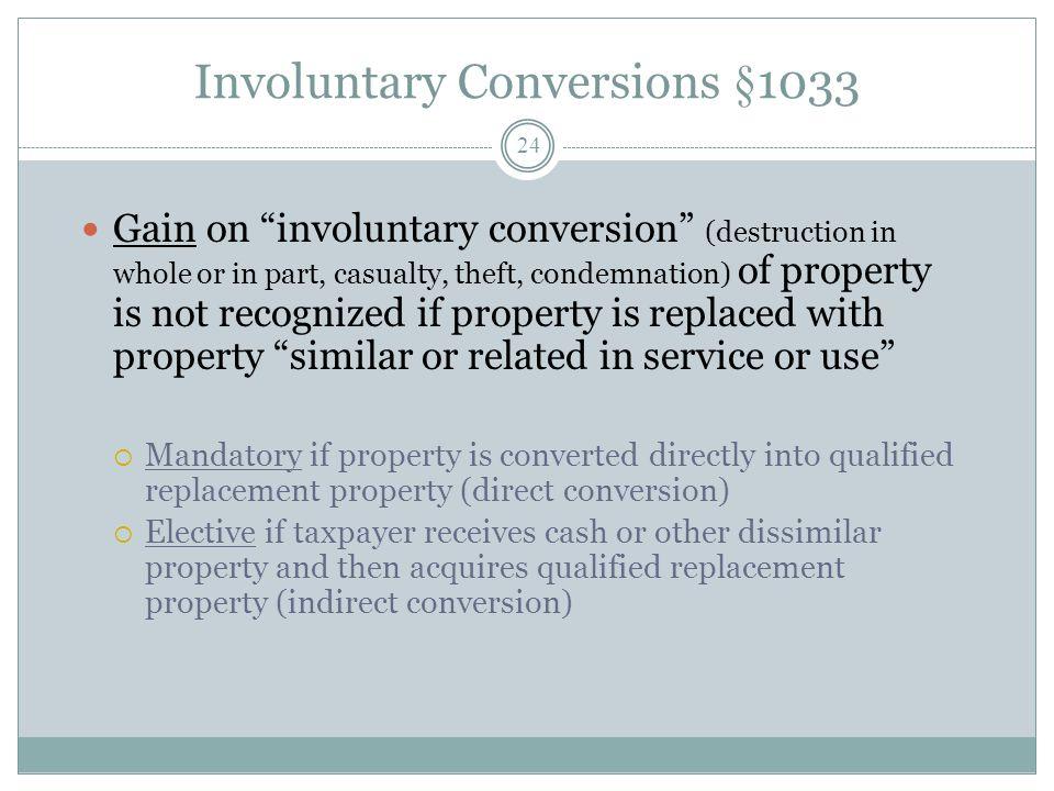 Involuntary Conversions §1033