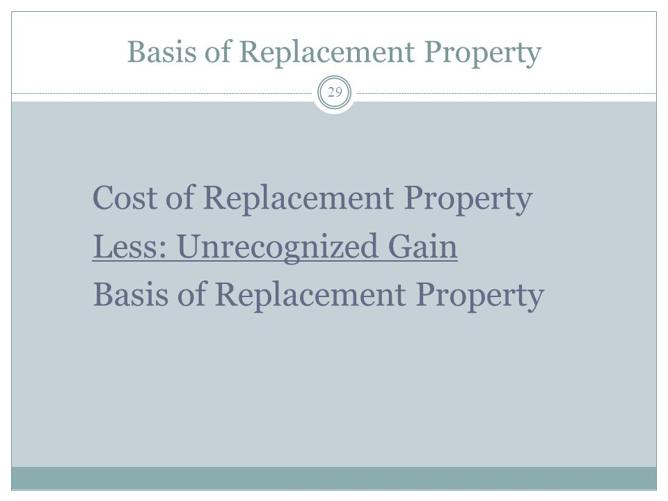 Basis of Replacement Property