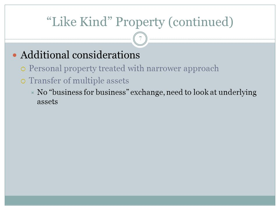 Like Kind Property (continued)