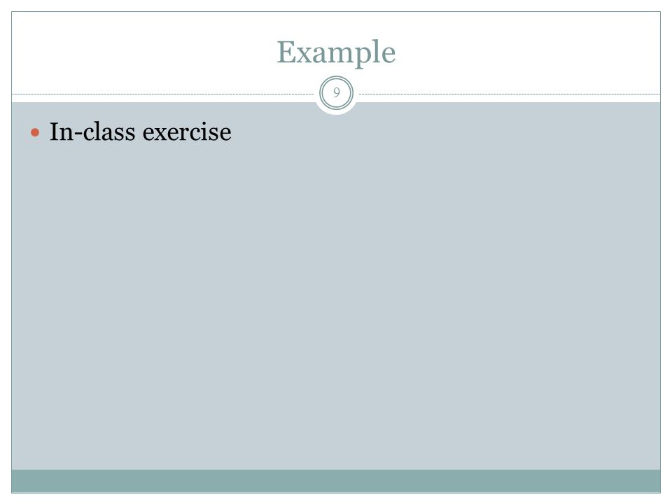 Example In-class exercise