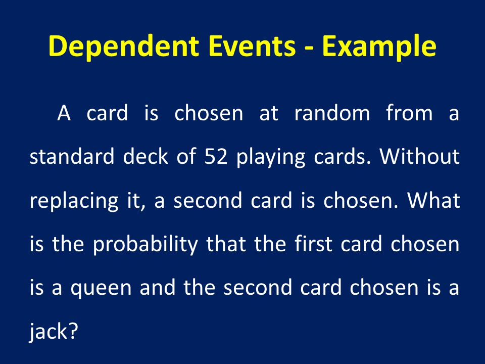 Dependent Events - Example