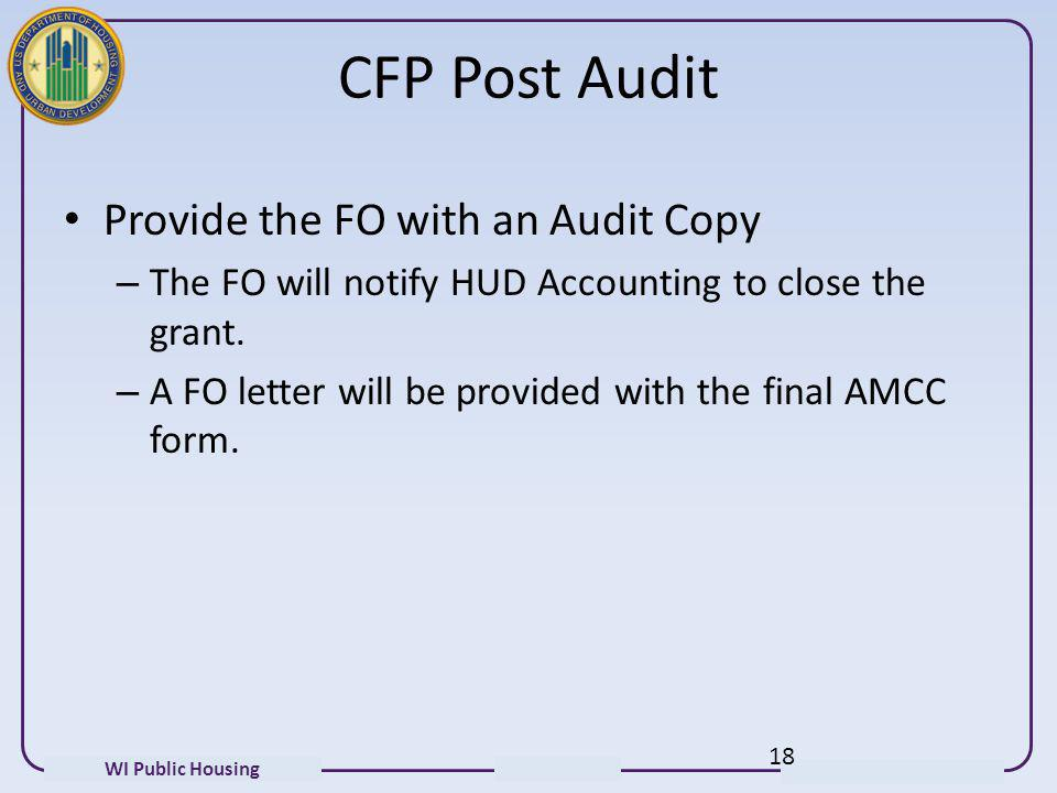 CFP Post Audit Provide the FO with an Audit Copy