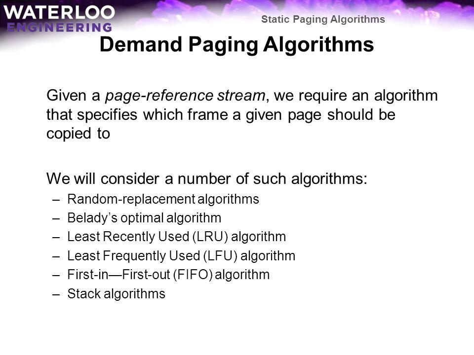 Demand Paging Algorithms