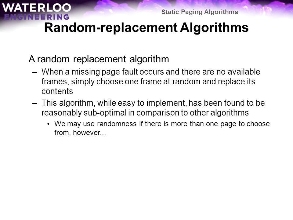 Random-replacement Algorithms
